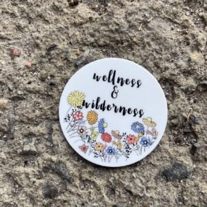 Wellness & Wilderness Wildflowers (2″ Round Sticker)